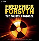 Frederick Forsyth The Fourth Protocol (BBC Audiobooks)