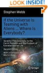 If the Universe Is Teeming with Alien...