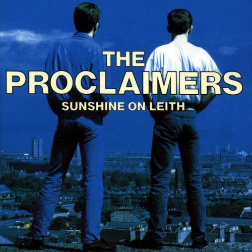 The Proclaimers - Sunshine On Leith} - Zortam Music