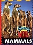 Mammals (Extremely Weird)