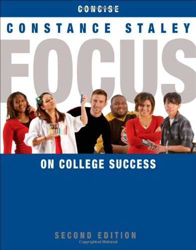 FOCUS on College Success, Concise Edition...