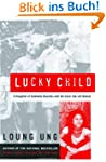 Lucky Child: A Daughter of Cambodia R...