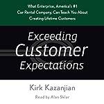 Exceeding Customer Expectations | Kirk Kazanjian