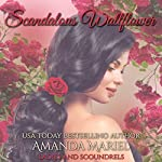 Scandalous Wallflower: Ladies and Scoundrels, Book 4 | Amanda Mariel