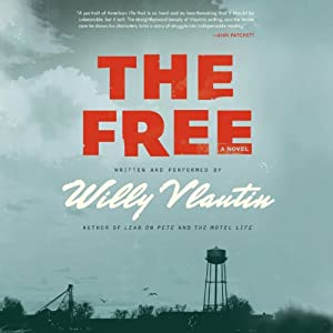 The Free: A Novel (P.S.) | [Willy Vlautin]