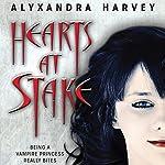 Hearts at Stake: The Drake Chronicles, Book 1 | Alyxandra Harvey