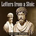 Letters from a Stoic Audiobook by Lucius Seneca Narrated by Austin Vanfleet
