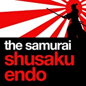 The Samurai | [Shusaku Endo]