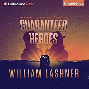 Guaranteed Heroes Audiobook