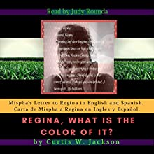 Regina, What Is the Color of It Audiobook by Curtis W. Jackson Narrated by Judy Rounda