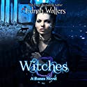 Witches Audiobook by Ednah Walters Narrated by Stephanie Terry