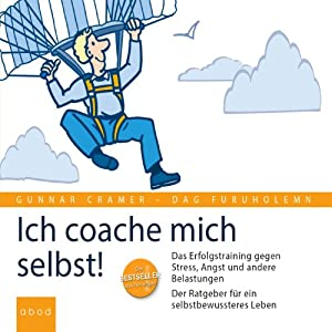 Ich coache mich selbst! Hörbuch