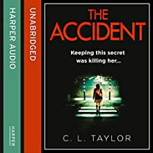 The Accident (       UNABRIDGED) by C.L. Taylor Narrated by Jenny Funnell
