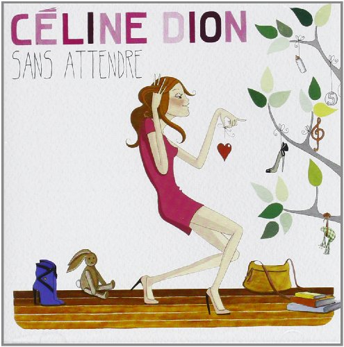 Original album cover of Sans Attendre by CELINE DION