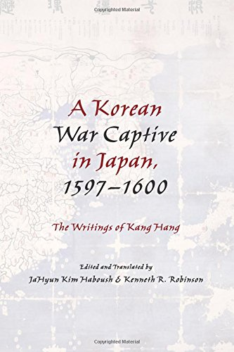 Korean War Captive in Japan, 1597-1600