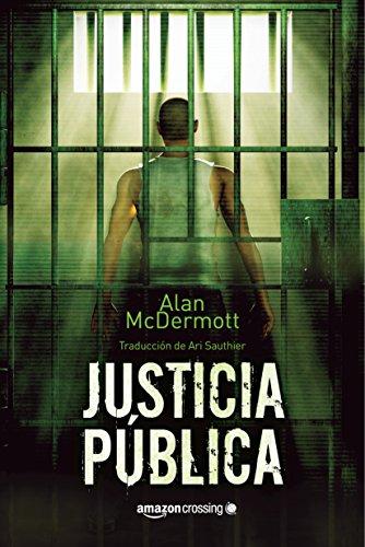 Justicia pública (Saga de Tom Gray nº 1)
