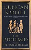 img - for The House of the Eagle: Bk.1 (Ptolemies Quartet) book / textbook / text book