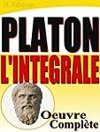 Platon l'Int�grale - oeuvre compl�te