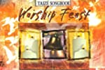 Worship Feast: Taize Songbook: Songs...