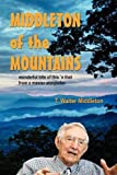 img - for Middleton of the Mountains book / textbook / text book