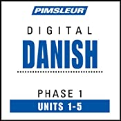 Danish Phase 1, Unit 01-05: Learn to Speak and Understand Danish with Pimsleur Language Programs | [Pimsleur]