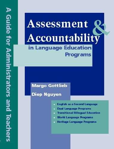 Assessment and Accountability in Language Education...