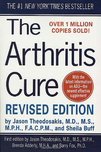 The Arthritis Cure: The Medical Miracle That Can Halt, Reverse, And May Even Cure Osteoarthritis