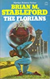 The Florians (Daedalus Mission, Book 1) (U.K.) (0600336689) by Stableford, Brian