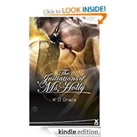 The Initiation of Ms Holly (Xcite Erotic Romance Novels)