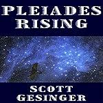 Pleiades Rising   Scott Gesinger