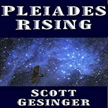 Pleiades Rising (       UNABRIDGED) by Scott Gesinger Narrated by J. Evans