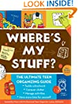 Where's My Stuff?: The Ultimate Teen...