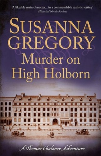 Murder on High Holborn (Exploits of Thomas Chaloner)