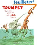 Trumpet: The Little Elephant with a B...