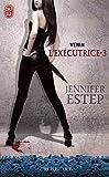 L'Ex�cutrice (Tome 3) - Venin