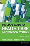 img - for The CEO's Guide to Health Care Information Systems, 2nd Edition by Joseph M. DeLuca (2001-09-14) book / textbook / text book