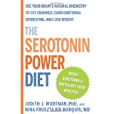 The Serotonin Power Diet: Use Your Brain's Natural Chemistry to Cut Cravings, Curb Emotional Overeating, and Lose Weight (Hardcover) ~ Judith J. Wurtman
