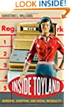 Inside Toyland: Working, Shopping, an...