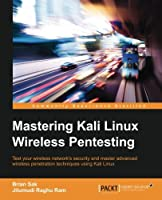 Mastering Kali Linux Wireless Pentesting Front Cover