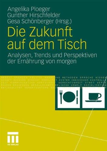 Die-Zukunft-auf-dem-Tisch-Analysen-Trends-und-Perspektiven-der-Ernhrung-von-Morgen-German-Edition