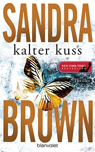 Sandra Brown - Kalter Kuss: Thriller (German Edition)