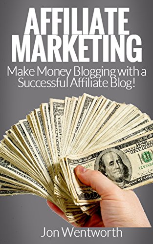 Affiliate Marketing: How to Make an Affiliate Blog in Less Than One Hour! (Affiliate Marking, Blogging, Make Money Blogging, WordPress)