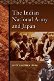The Indian National Army and Japan