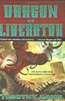 Dragon and Liberator: The Sixth Dragonback Adventure