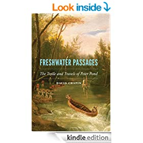 Freshwater Passages: The Trade and Travels of Peter Pond