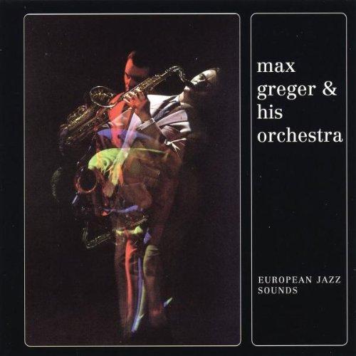 Max Greger - European Jazz Sounds - Zortam Music