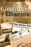 "BOOKS RECEIVED:  Kimberly Nettles, ""Guyana Diaries: Women's Lives Across Difference"" (Left Coast Press, 2008)"