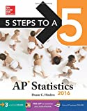 img - for 5 Steps to a 5 AP Statistics 2016 (5 Steps to a 5 on the Advanced Placement Examinations Series) book / textbook / text book