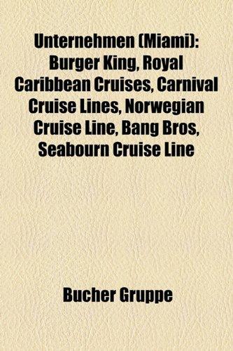 unternehmen-miami-burger-king-royal-caribbean-cruises-carnival-cruise-lines-norwegian-cruise-line-ba