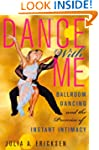 Dance with Me: Ballroom Dancing and t...